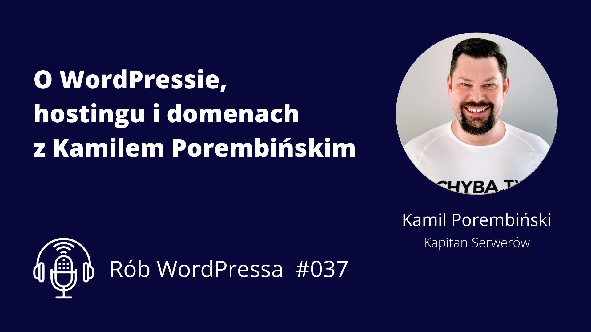 O utrzymaniu stron z Kamilem Porembińskim